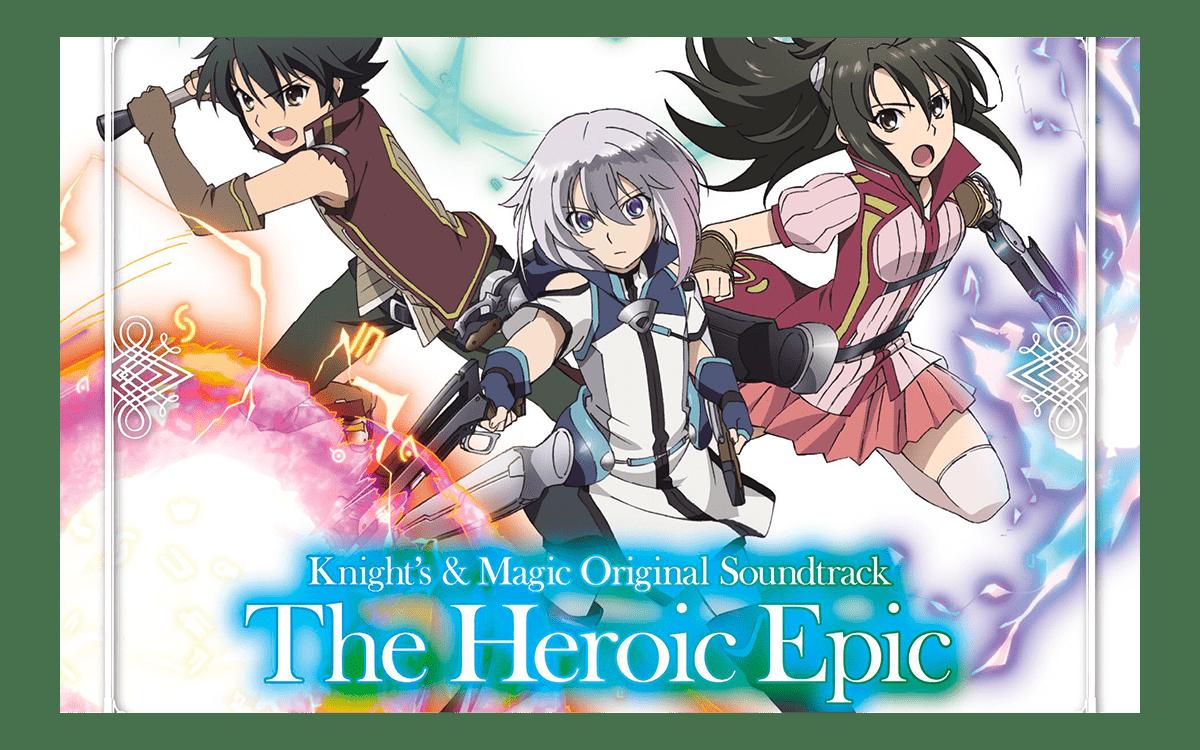 TVアニメ「ナイツ&マジック」オリジナルサウンドトラック